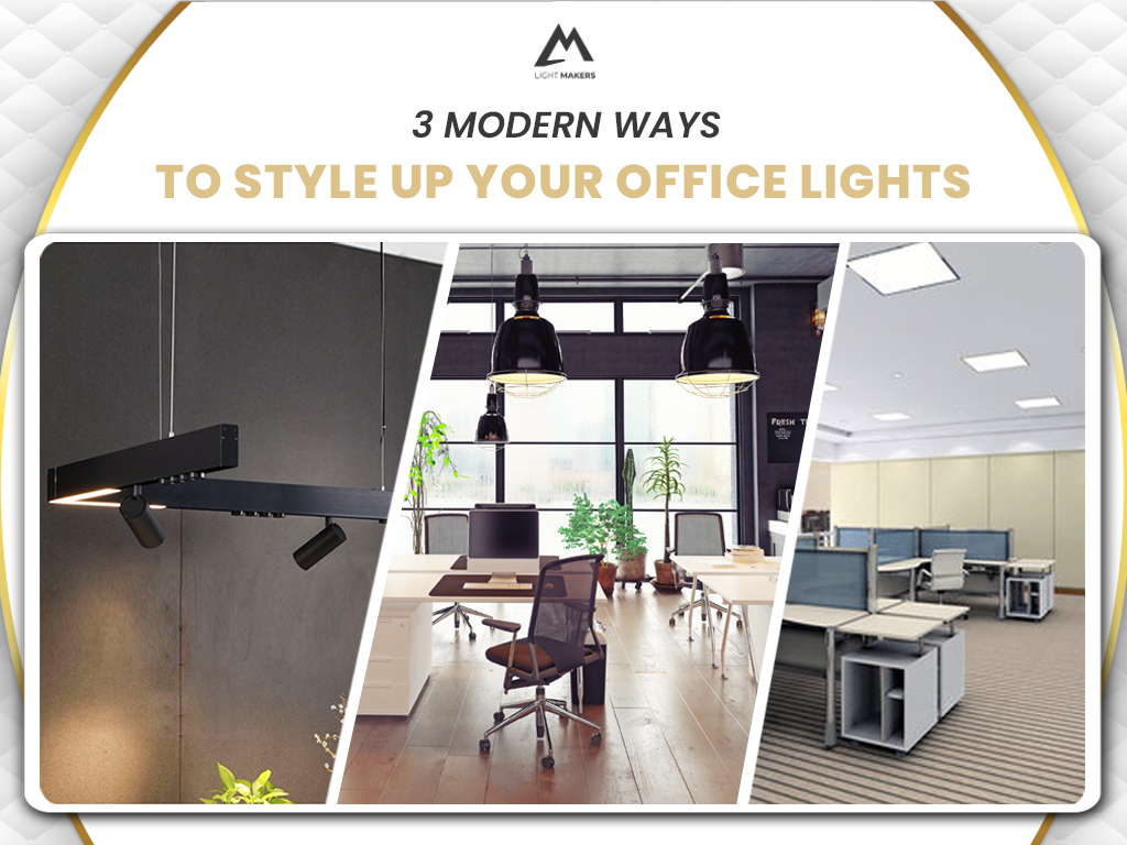 3 Ways To Style Up Your Office Lights